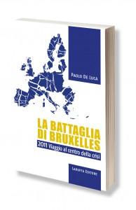 Paolo De Luca, La battaglia di Bruxelles, crisi economica